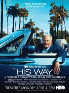 R.I.P. Jerry Weintraub - HIS WAY Documentary